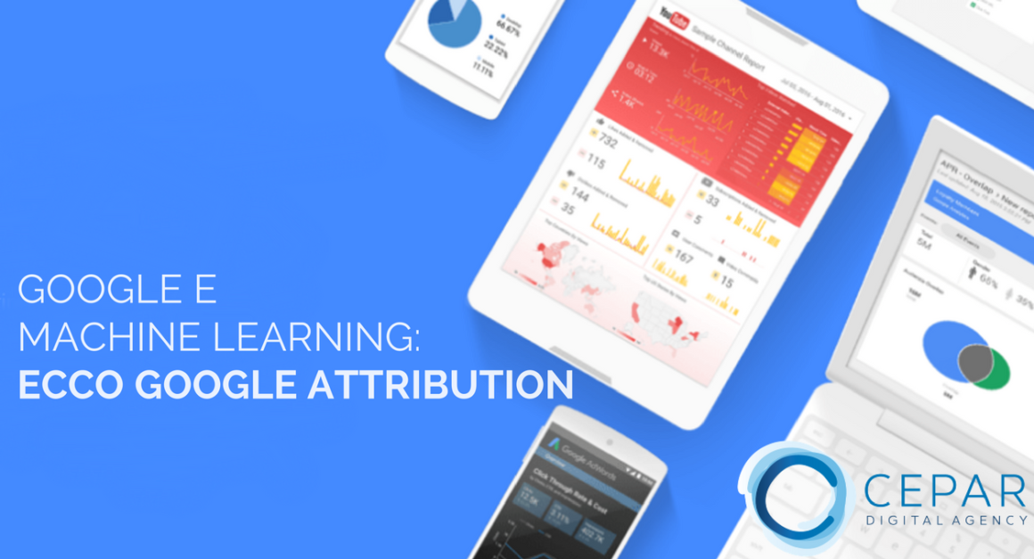 Google Attribution 2017 Marketing Machine Learning