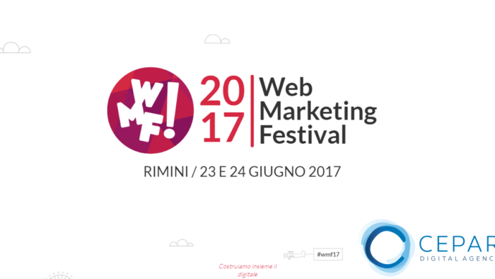 Web Marketing Festival 2017 Rimini