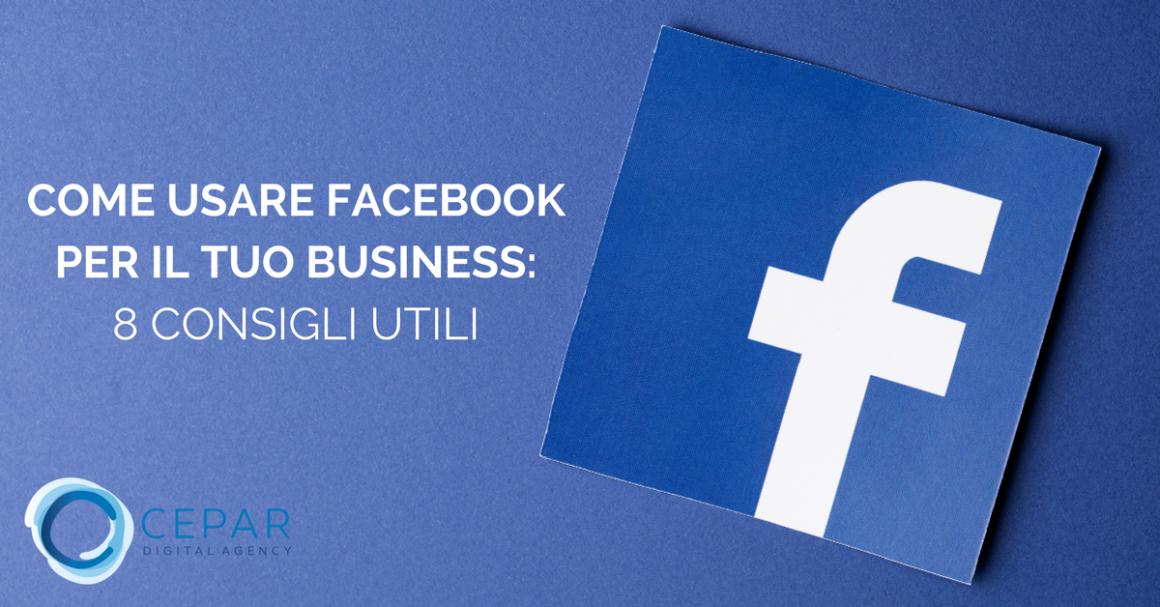 Come Usare Facebook per Business Consigli