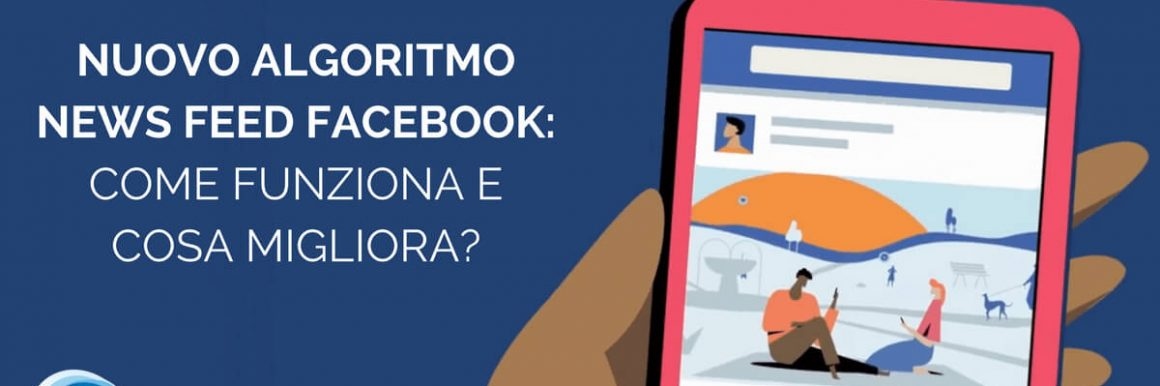Nuovo Algoritmo News Feed Facebook 2018