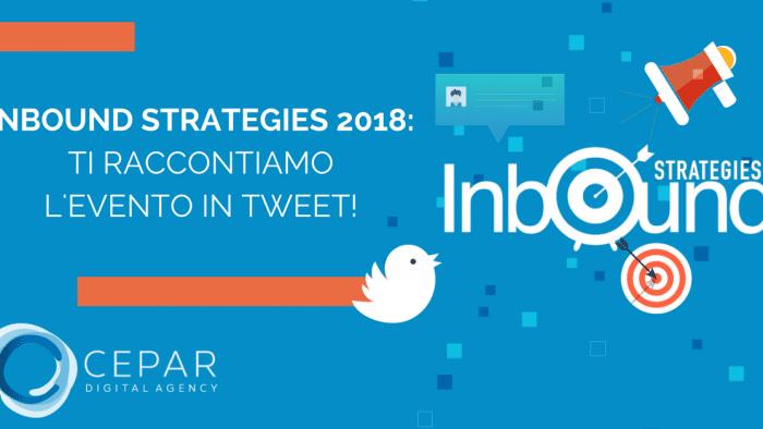 Inbound Strategies 2018 Evento in Tweet